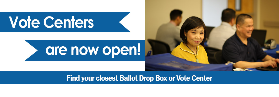 Vote Centers are open